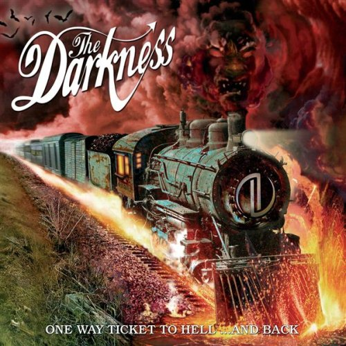 The Darkness - One Way Ticket To Hell... And Back album cover