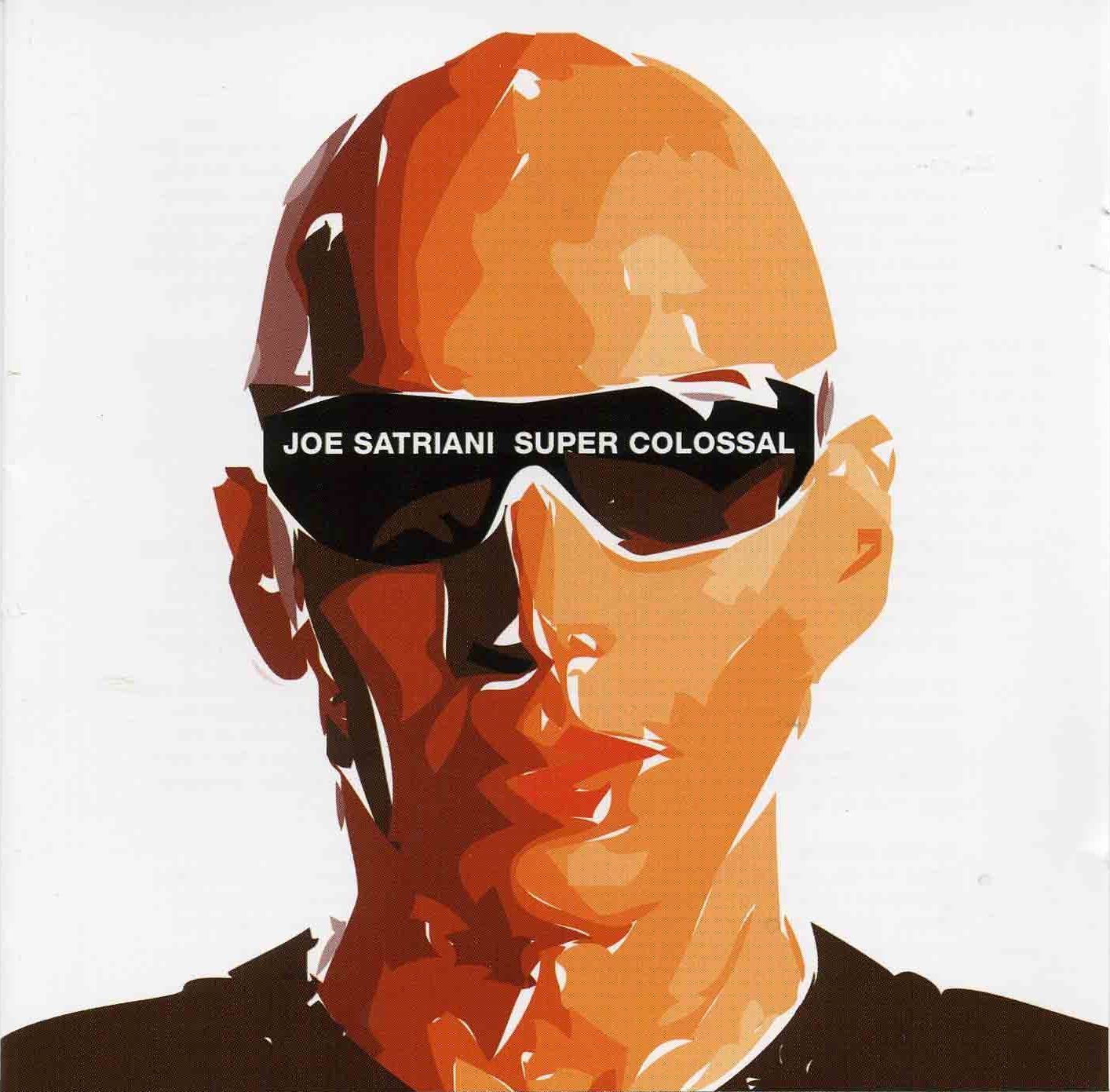 Joe Satriani - Super Colossal album cover