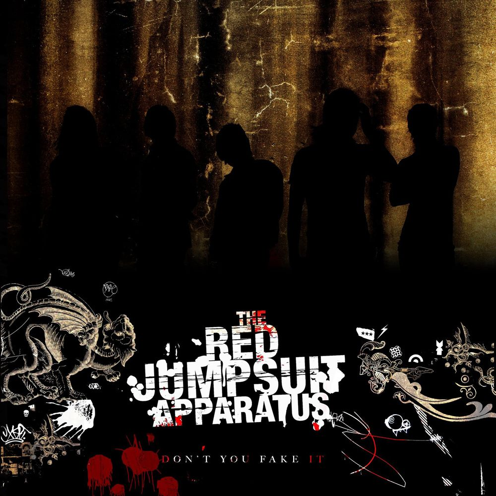 The Red Jumpsuit Apparatus - Don't You Fake It album cover