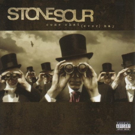Stone Sour - Come What(ever) May album cover