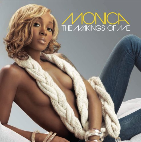 Monica - The Makings Of Me album cover