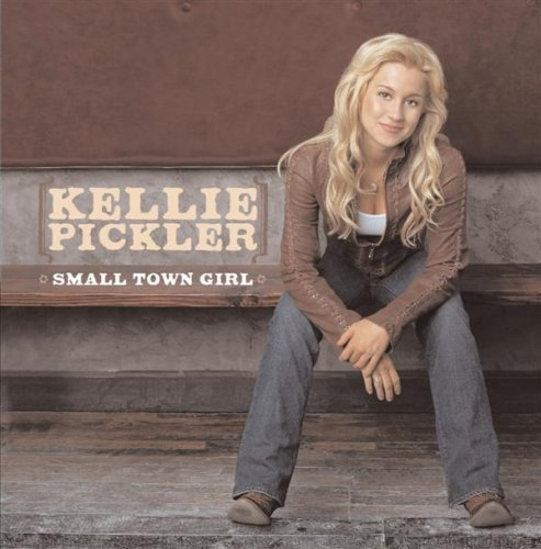 Kellie Pickler - Small Town Girl album cover