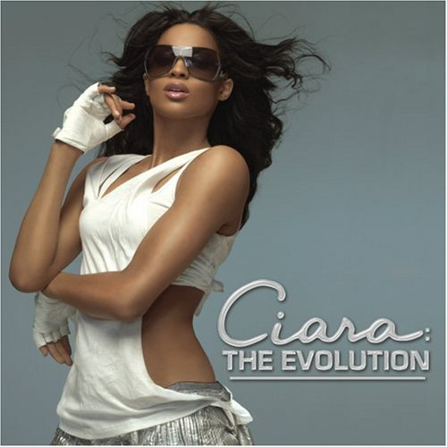 Ciara - Ciara: The Evolution album cover