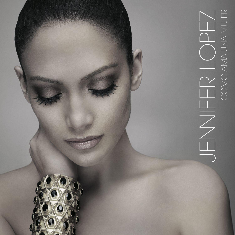 Jennifer Lopez - Como Ama Una Mujer album cover
