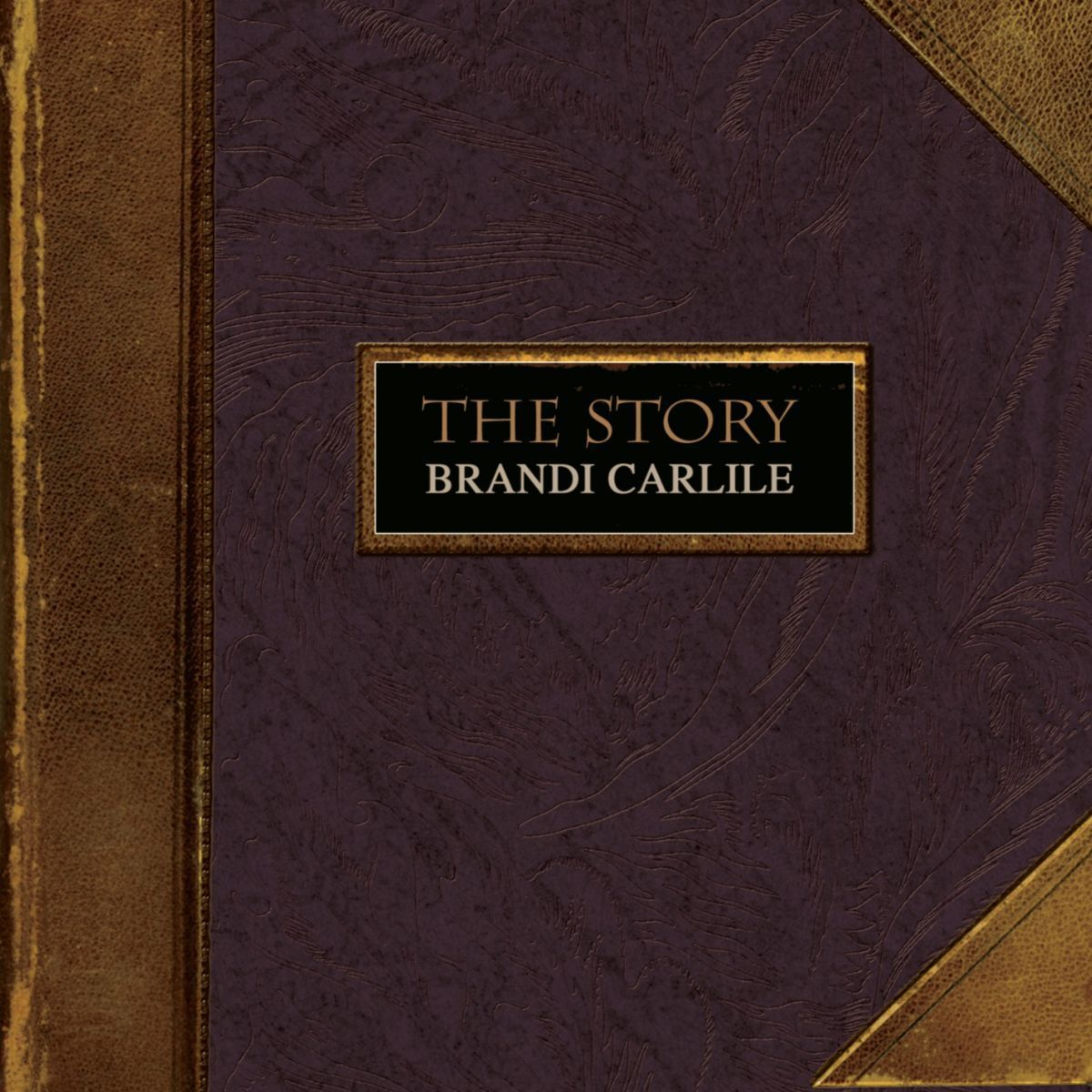 Brandi Carlile - The Story album cover