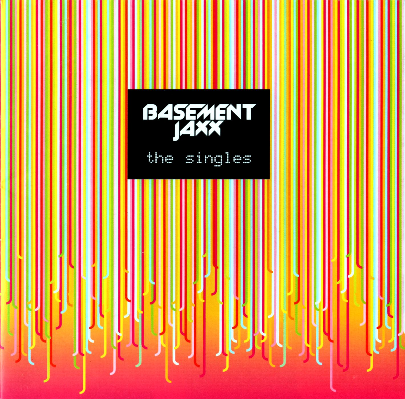 The Singles By Basement Jaxx