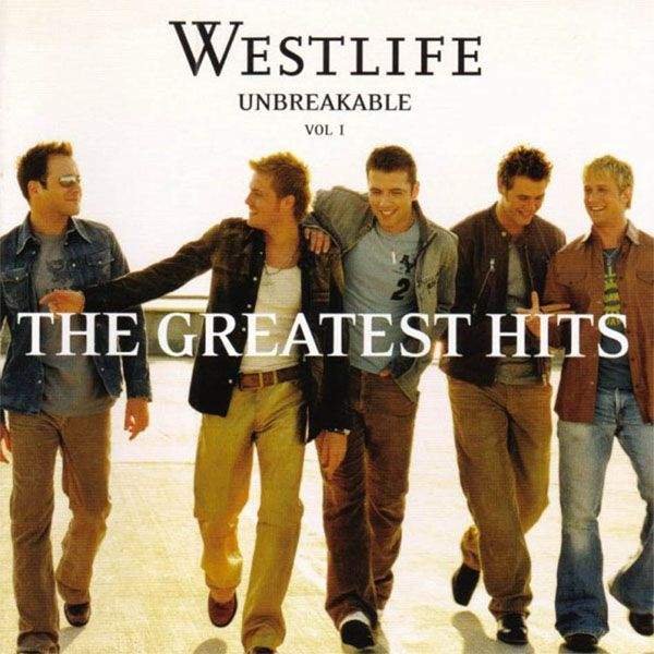 Westlife - Unbreakable - The Greatest Hits - Volume 1 album cover