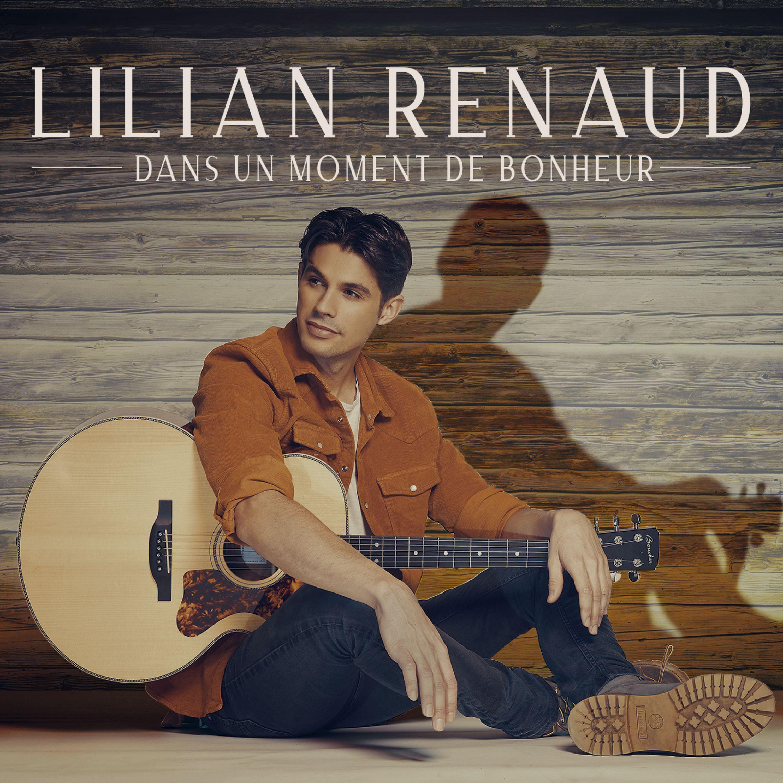Lilian Renaud - Dans Un Moment De Bonheur album cover