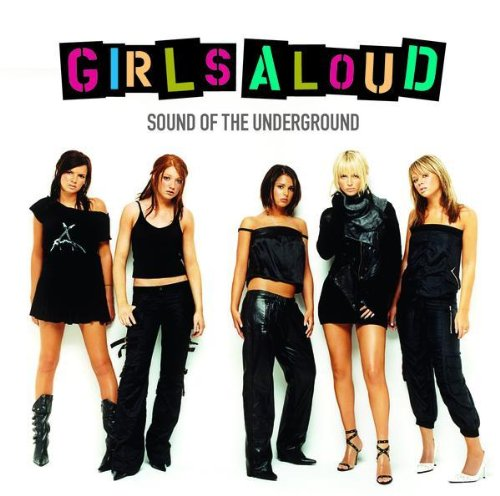 Girls Aloud - Sound Of The Underground album cover