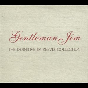 Jim Reeves - Gentleman Jim - Definitive Collection album cover