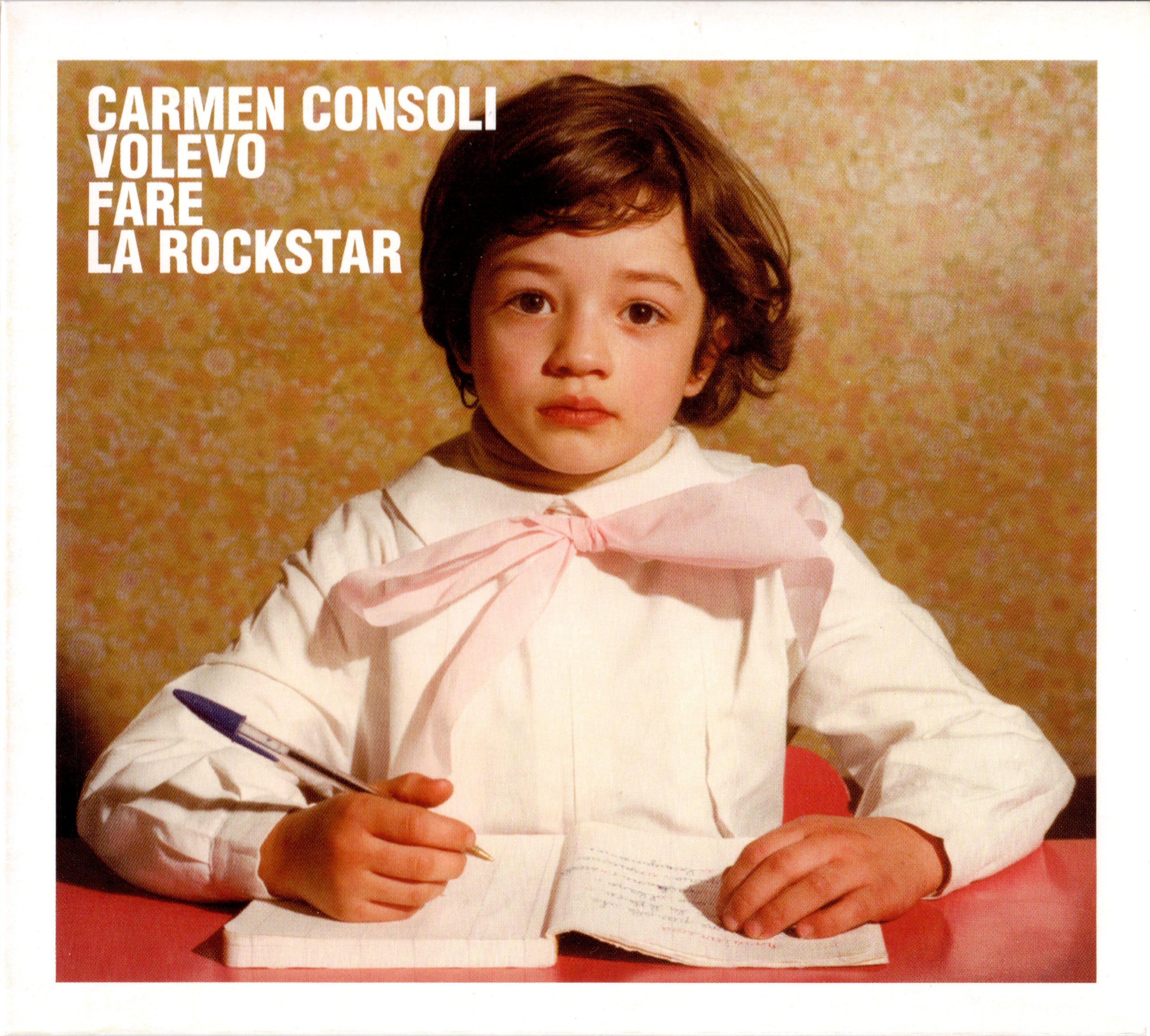 Carmen Consoli - Volevo Fare La Rockstar album cover