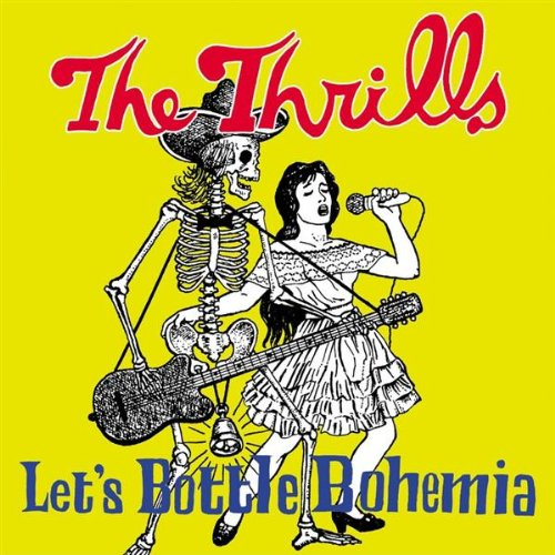 The Thrills - Let's Bottle Bohemia album cover