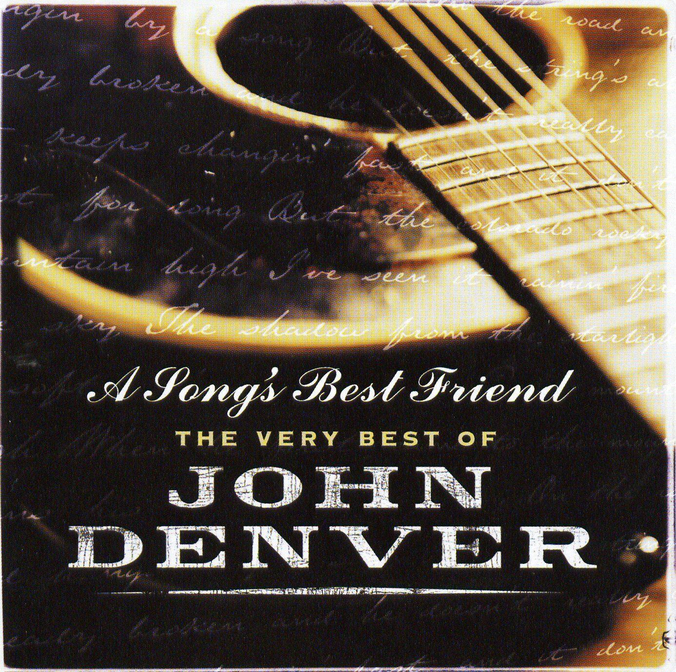 John Denver - A Song's Best Friend: The Very Best Of John Denver album cover