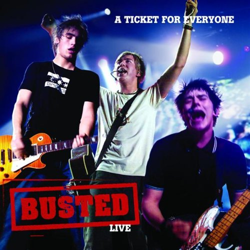 Busted - Live - A Ticket For Everyone album cover