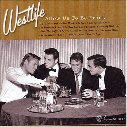 Westlife - Allow Us To Be Frank album cover