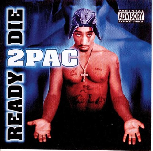 2pac - Ready To Die album cover