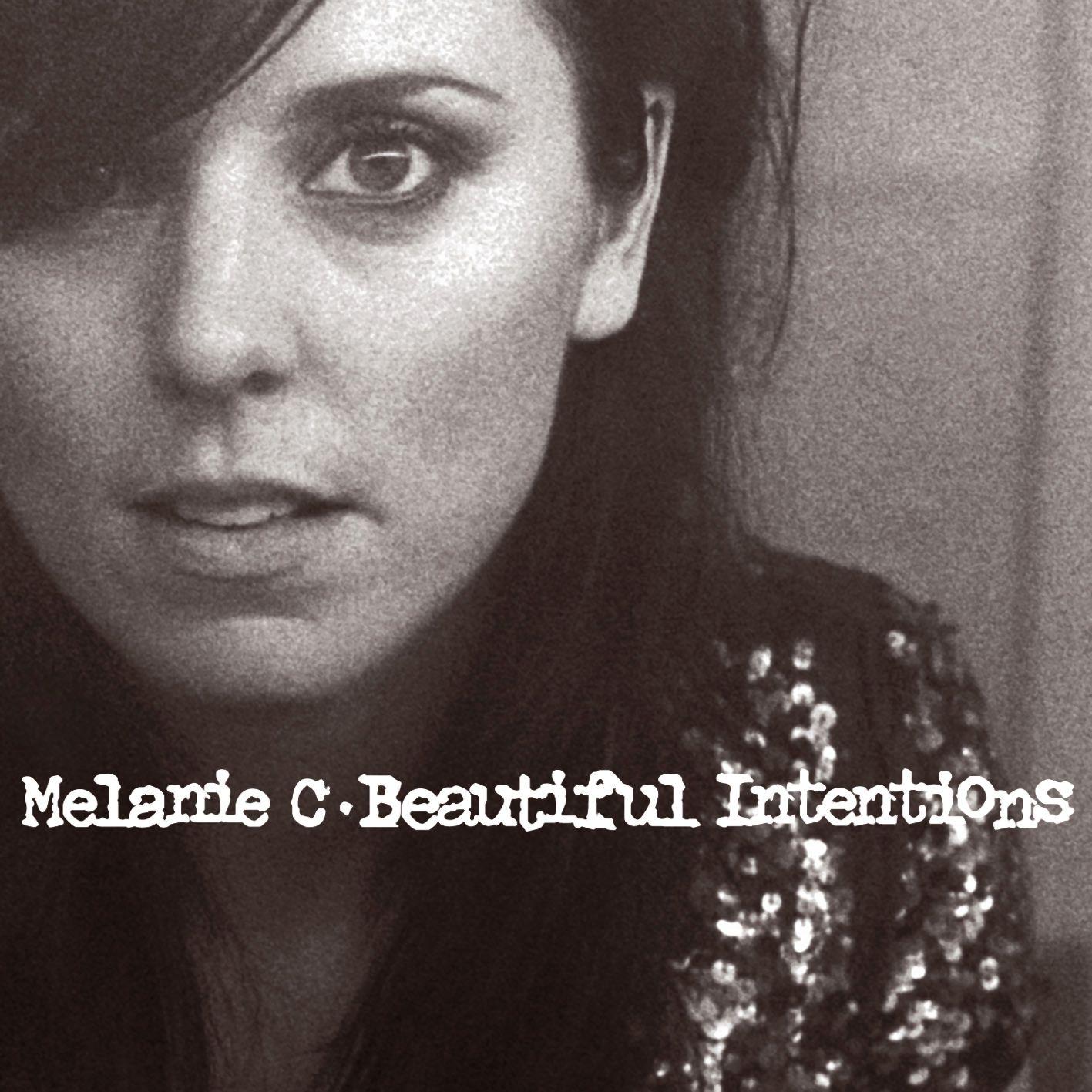 Melanie C - Beautiful Intentions album cover