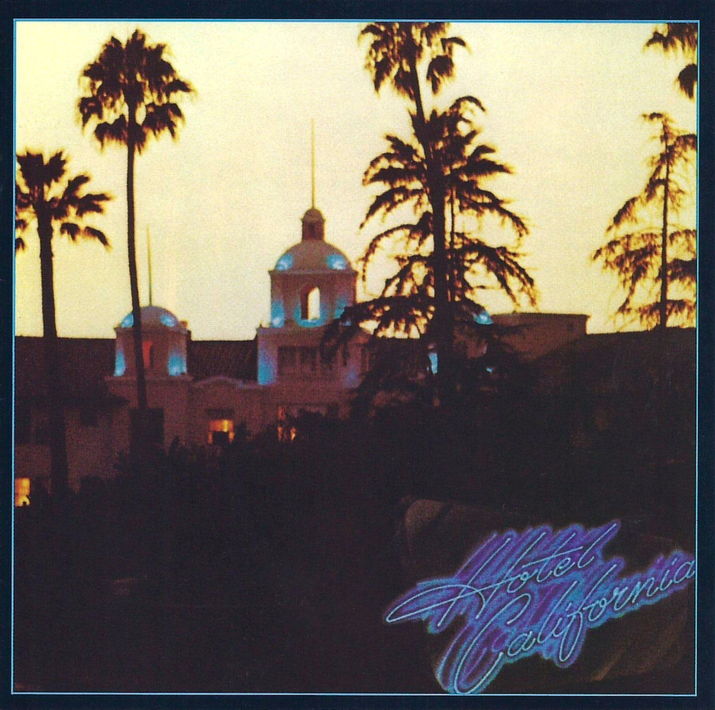Eagles - Hotel California album cover