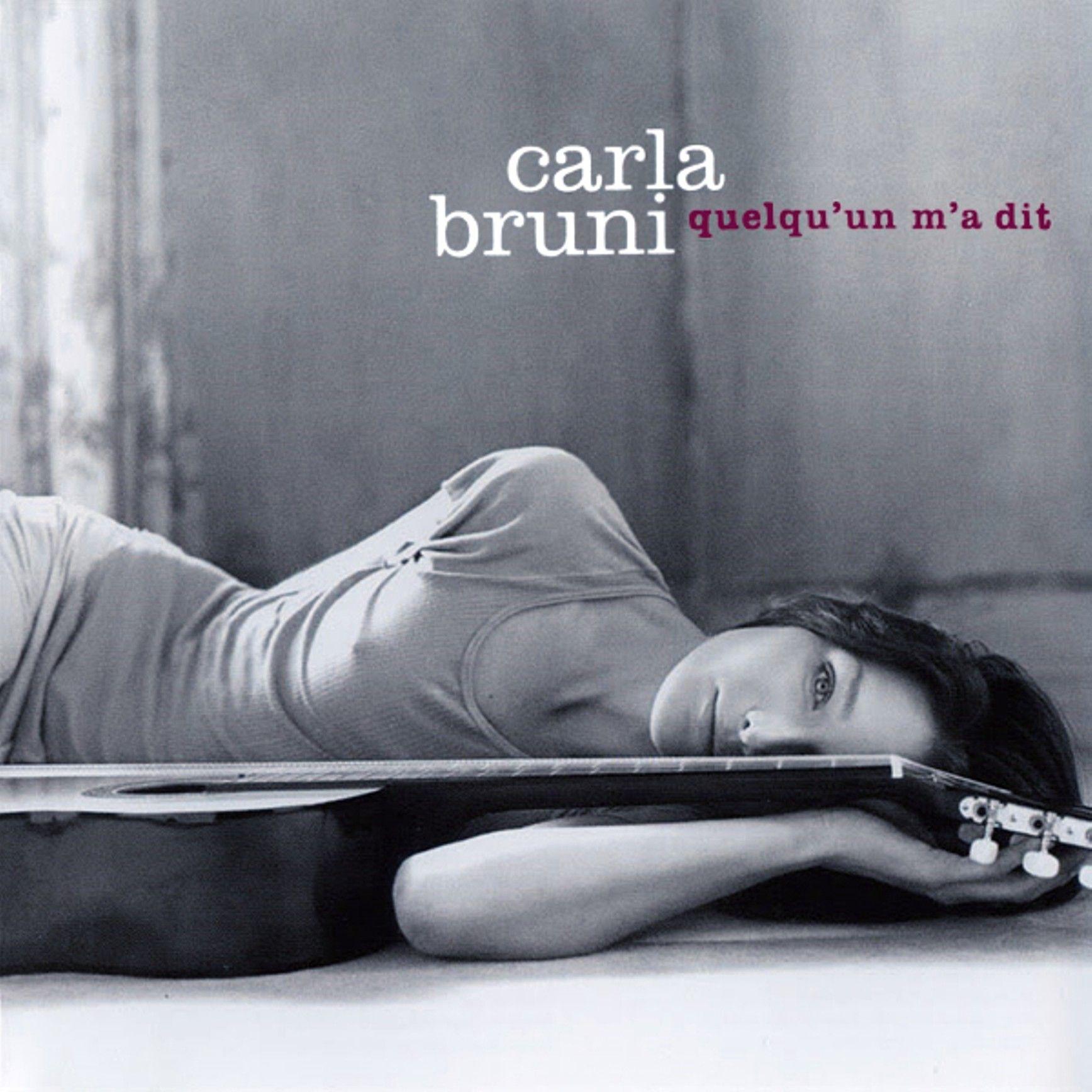 Carla Bruni - Quelqu'un M'a Dit album cover