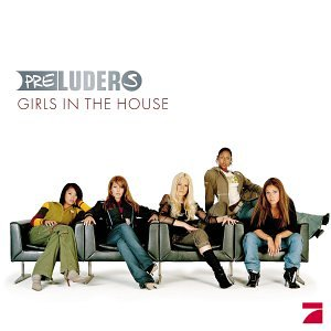 Preluders - Girls In The House album cover