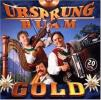 Gold by  Ursprung Buam