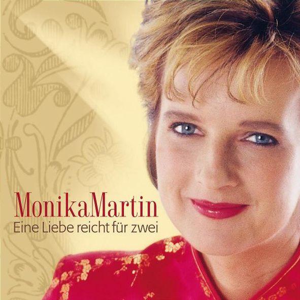 Monika Martin - Eine Liebe Reicht Für Zwei album cover