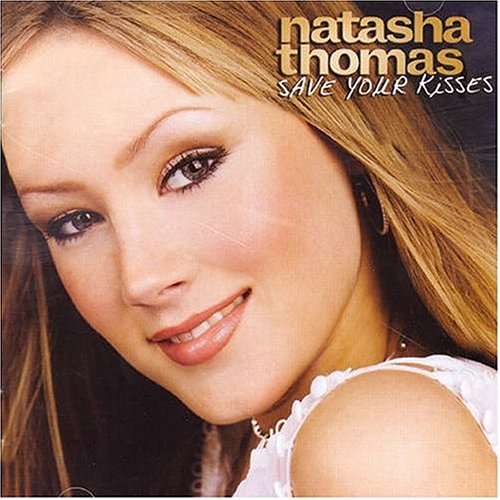 Natasha Thomas - Save Your Kisses album cover
