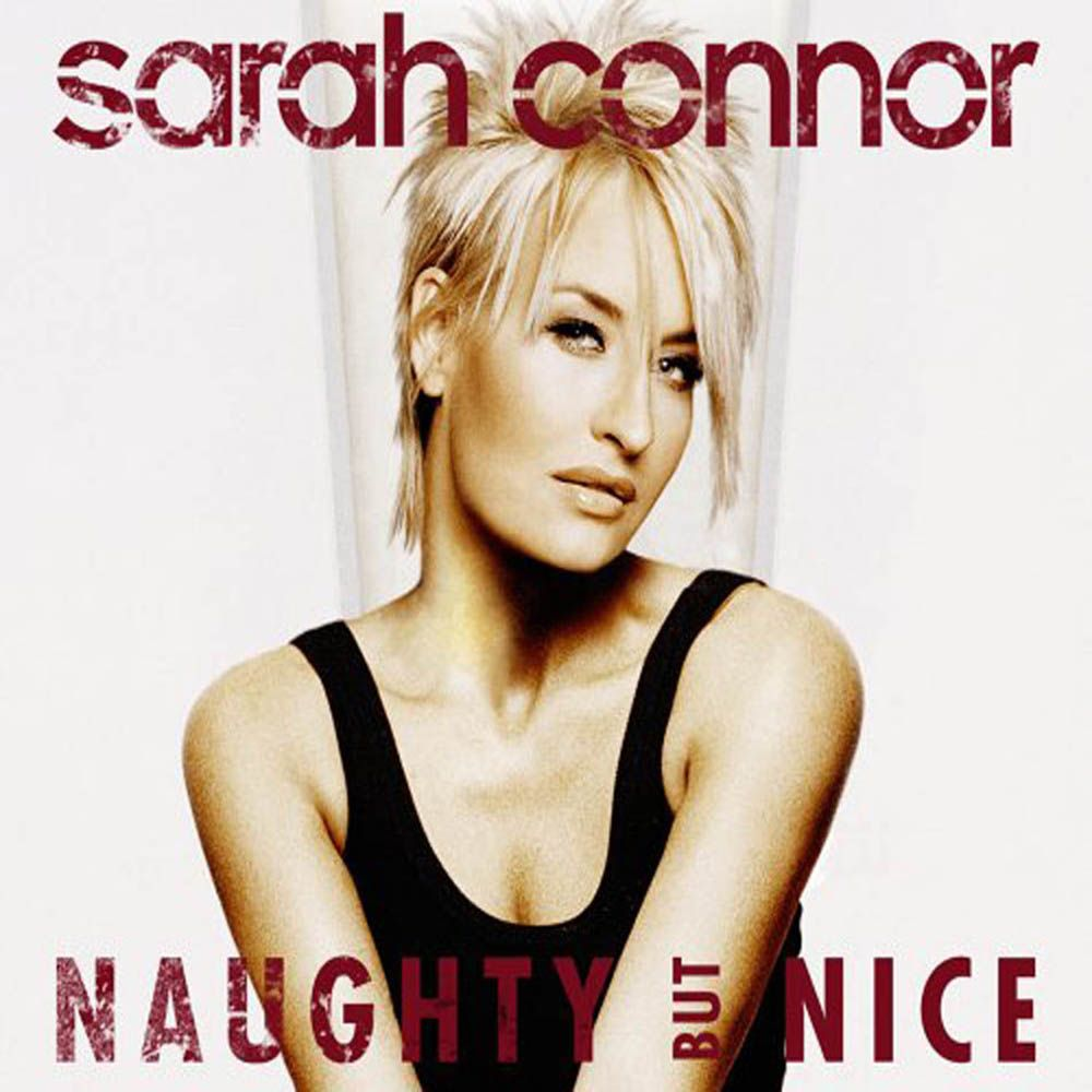 Sarah Connor - Naughty But Nice album cover