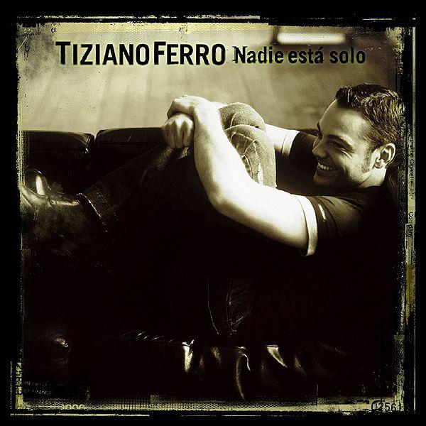 Tiziano Ferro - Nessuno E Solo album cover