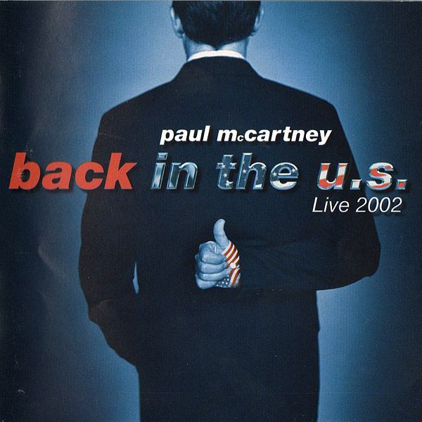 Paul McCartney - Back In The U.S. album cover