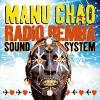 Radio Bemba Sound System by  Manu Chao