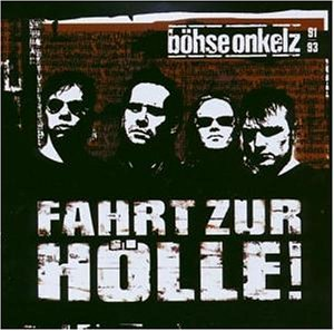 Böhse Onkelz - Fahrt Zur Hölle album cover