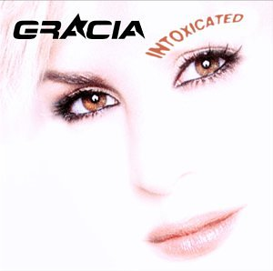 Gracia - Intoxicated album cover