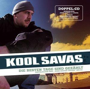 Kool Savas - Die Besten Tage Sind Gezählt album cover
