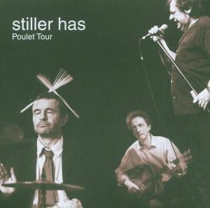 Stiller Has - Poulet Tour album cover