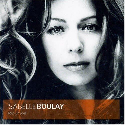 Isabelle Boulay - Tout Un Jour album cover