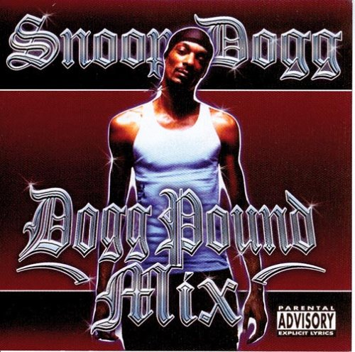 Dogg Pound Mix by Snoop Dogg - Music Charts