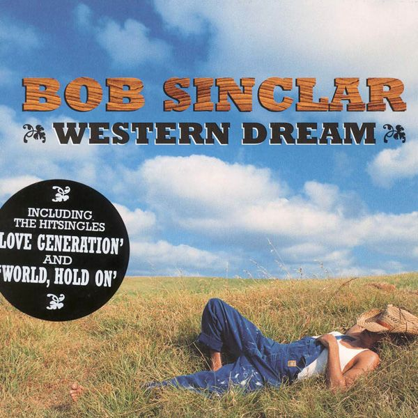 Bob Sinclar - Western Dream album cover