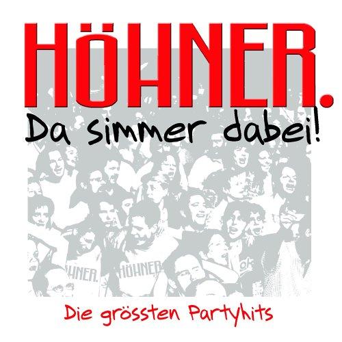 Höhner - Da Simmer Dabei! Die Grössten Partyhits album cover