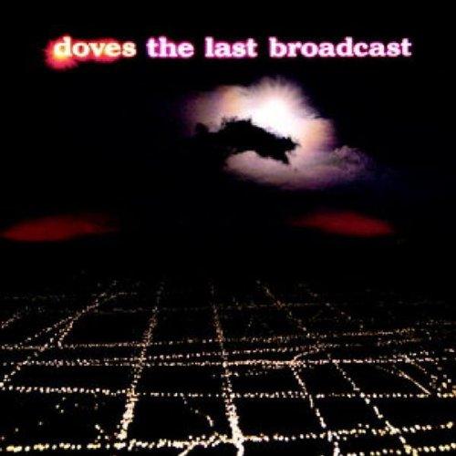 Doves - The Last Broadcast album cover