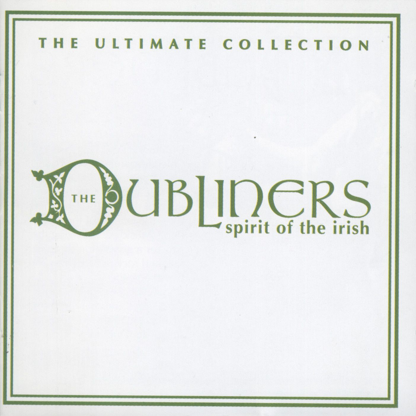 The Dubliners - Spirit Of The Irish: Ultimate Collection album cover