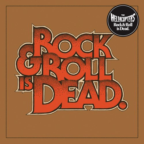 The Hellacopters - Rock & Roll Is Dead album cover