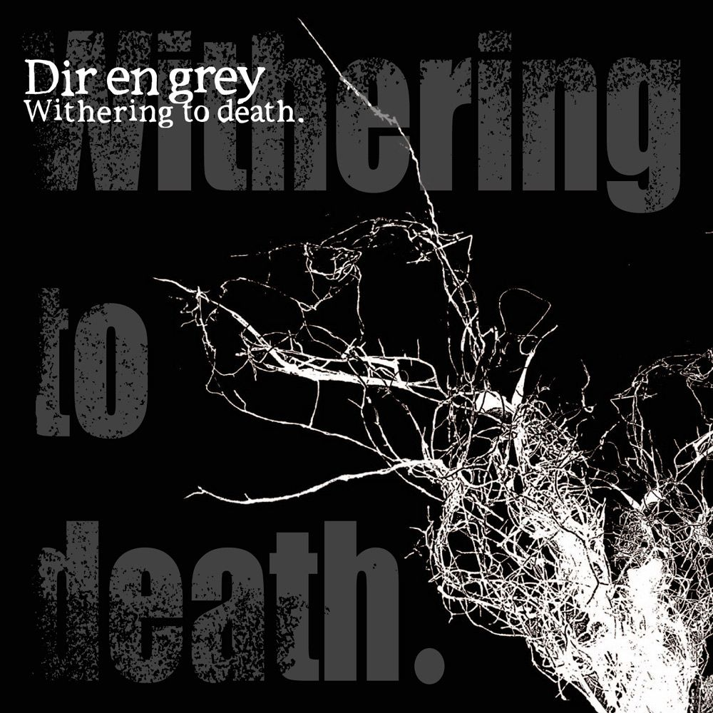 Dir En Grey - Withering To Death album cover