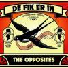 De Fik Erin by  The Opposites