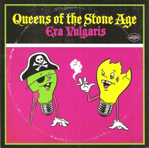 Queens Of The Stone Age - Era Vulgaris album cover
