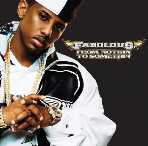 Fabolous - From Nothin' To Somethin' album cover
