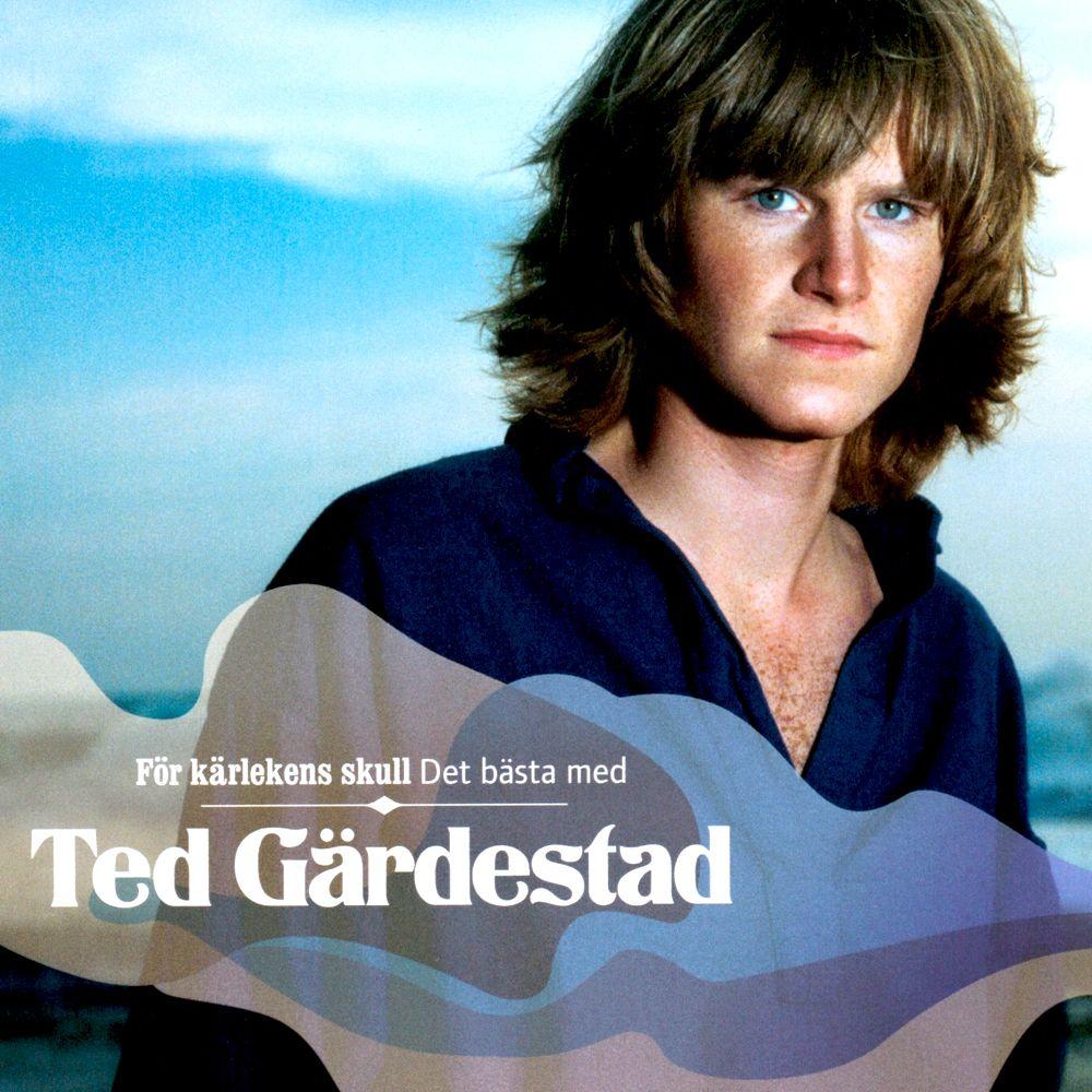 Ted Gärdestad - För Kärlekens Skull - Det Bästa Med album cover