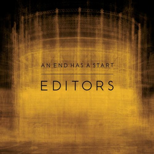 Editors - An End Has A Start album cover