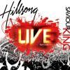 Saviour King by  Hillsong