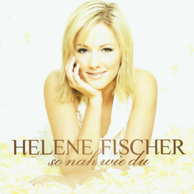 Helene Fischer - So Nah Wie Du album cover